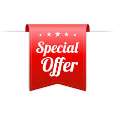 DON'T MISS OUT ON OUR SPECIAL OFFERS